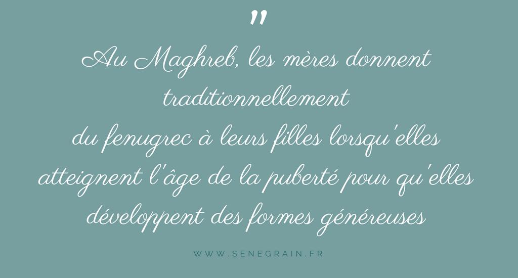 Citation sur la consommation de fenugrec au maghreb pour grossir